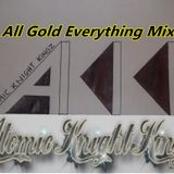 All Gold Everything Mixx