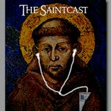 SaintCast #133, St. Thomas Becket, Pope Saint titles, death of Italian stigmatist, audio feedback at