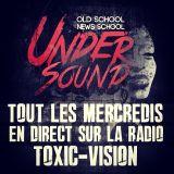 Toxic Under Sound DJ PL+ Live Spécial Rap FR