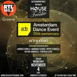 HOUSE OF FRANKIE SPECIAL EPISODE DEDICATED TO ADE AMSTERDAM DANCE EVENT- AFTER EVENT
