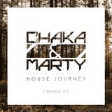 Chaka & Marty House Journey XXI [LIVE FROM AVALON  // HOLLYWOOD]
