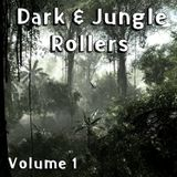 Dark & Jungle Rollers Volume 1