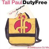Tall Paul Duty Free Vol 1