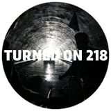 Turned On 218: DJ Seinfeld, Till Von Sein, Maribou State, Of Norway, Art Of Tones, George Fitzgerald
