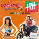 Radio Bovisa Episode XXXV - Forza Italo