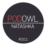 PodOwl #001 - Natashka