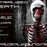 Ash - Industrialized To Death On HardSoundRadio HSR