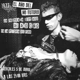 Documentales 909 | 1977: El año del no futuro.