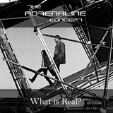 The Adrenaline Concept.- What is Real?