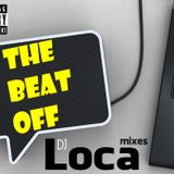 The Beat OFF DJ Loca 2012 Mixes