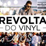 A REVOLTA do Vinyl 4th Anniversary Edition