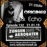 Zungenakrobaten Episode 132 mit Echo & Origin69 vom 21.01.2019