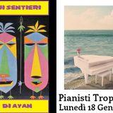 # 6 - Sui Sentieri di Ayan - Pianisti Tropicali