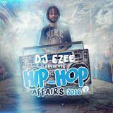 DJ EZEE HIP HOP AFFIAIRS 2015-2016 HITS MIXTAPE CLEAN VOL.3