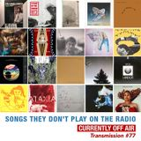 # 77 Songs They Don't Play On The Radio