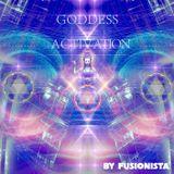 Fusionista - Goddess Activation