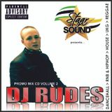 DJ Rudes - Promo Mix CD Volume 2 - Staar Sound