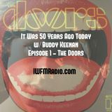 It Was 50 Years Ago Today - The Doors