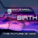 Jenny Karol - ReBirth.The Future is Now! 68
