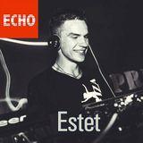 "Radio ""ECHO"" presents ""Weekend guest mix"" from - ESTET (20/01/2017) By Radio ECHO"