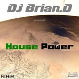 DJ Brian.D - House Power