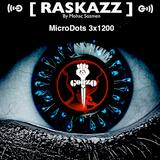 RASKAZZ - MicroDots 3x1200