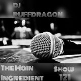 DJ PuffDragon Presents The Main Ingredient Show 121