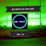 MR. MINT - RE-BIRTH OF HIP-HOP VOL.54