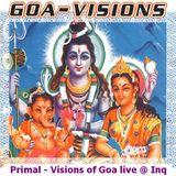 Primal - Visions of Goa (live @ Inqbator 2013-11-23)