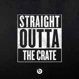 Straight Outta the Crate