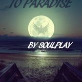Soulplay - Journey To Paradise (5 HOURS + Classic Trance Mix)