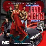 RNB Nightz - Episode #9 Hosted By : Adina Howard (New R&B)