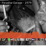 Larry Levan - Paradise Garage - 1979