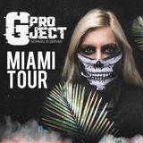 Gproject -MIAMI TOUR, best tracks miami ultra festival week  (2018)  WEBSITE- www.gprojectmusic.com