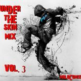 Under the  skin Vol. 3 (By MIKE Mrlocomix)