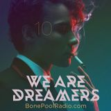 BPR - We Are Dreamers, Ep. #10 (August 6, 2019)