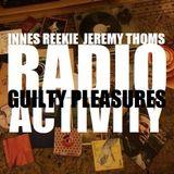 Boogaloo Radio presents Guilty Pleasures - A Radio Activity Production