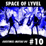 SPACE OF LYVEL | Radio CEH #10 (Guestmix Matias Genaro)