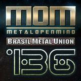 MOM#136 Especial Brasil Metal Union