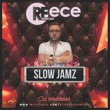 @DJReeceDuncan - Slow Jamz