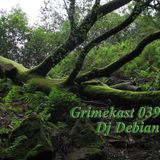 The Grimekast #39 (Deep Dubstep) (Debian)