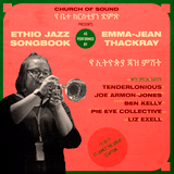 emma-jean thackray / ethio jazz song book for CHURCH OF SOUND