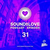 Robert Feelgood presents SOUND OF LOVE episode 31