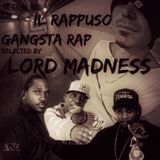 Rappuso - Gangsta rap selected by Lord Madness