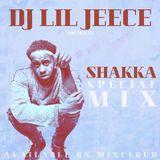 SHAKKA SPECIAL MIX BY DJ LIL JEECE