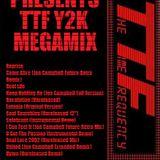 DJ DACO Presents TTF Y2K Megamix