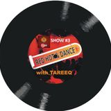 RED HOT & DANCE with Tareeq - Episode (3) | RED 107.8