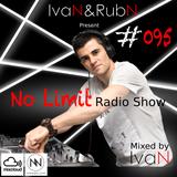 IvaN&RubN No Limit Radio Show #095 Mixed by IvaN