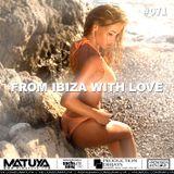 DJ MATUYA - IBIZA #071