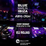 Blue Marlin Ibiza Radio Show - Eli Rojas - Ibiza Global Radio - 2017